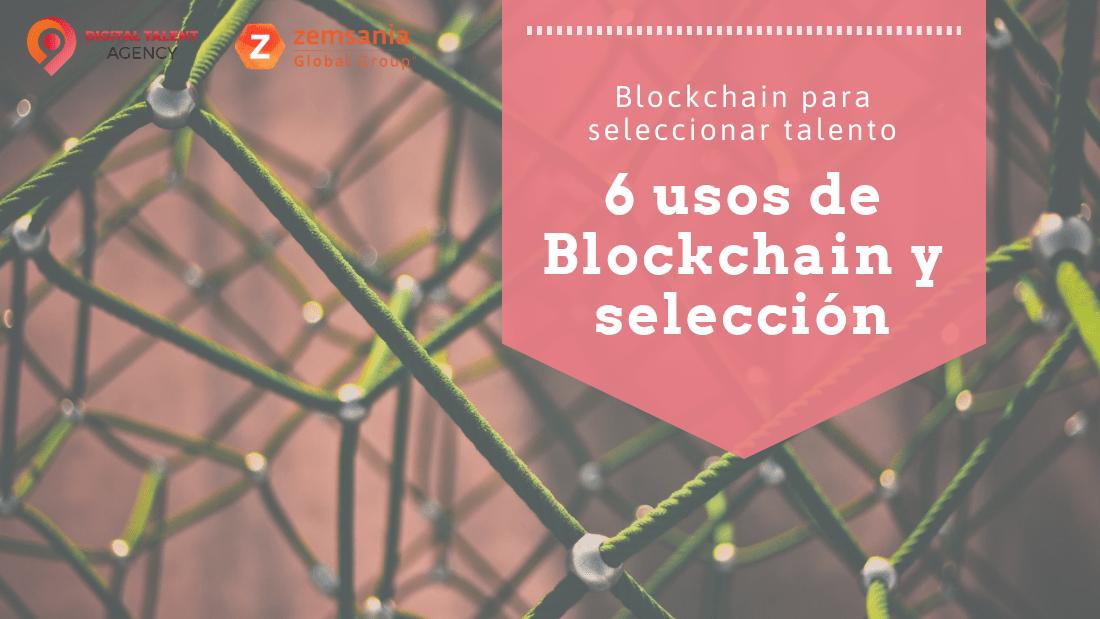 Blockchain para seleccionar talento
